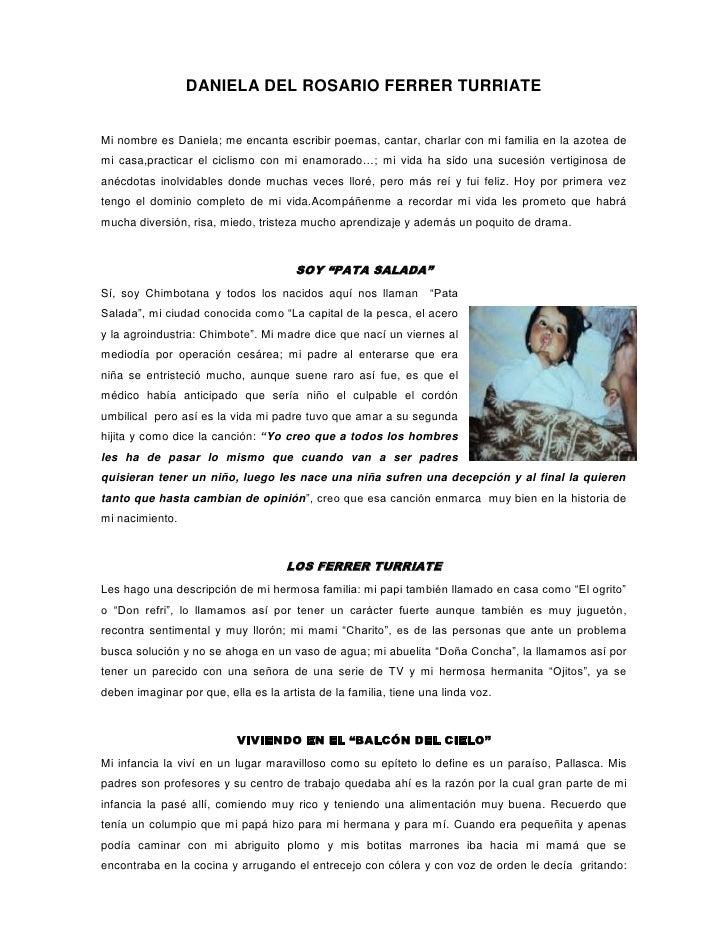 DANIELA DEL ROSARIO FERRER TURRIATEMi nombre es Daniela; me encanta escribir poemas, cantar, charlar con mi familia en la ...