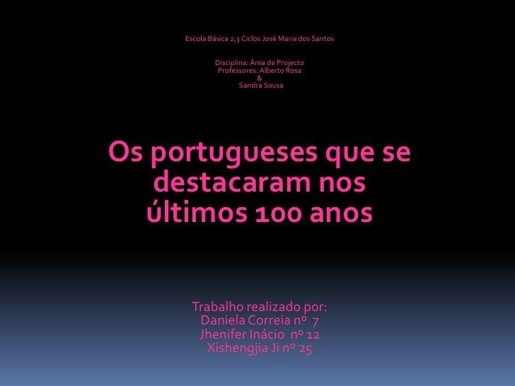 Escola Básica 2,3 Ciclos José Maria dos Santos<br />Disciplina: Área de Projecto<br />Professores: Alberto Rosa<br />&<br ...
