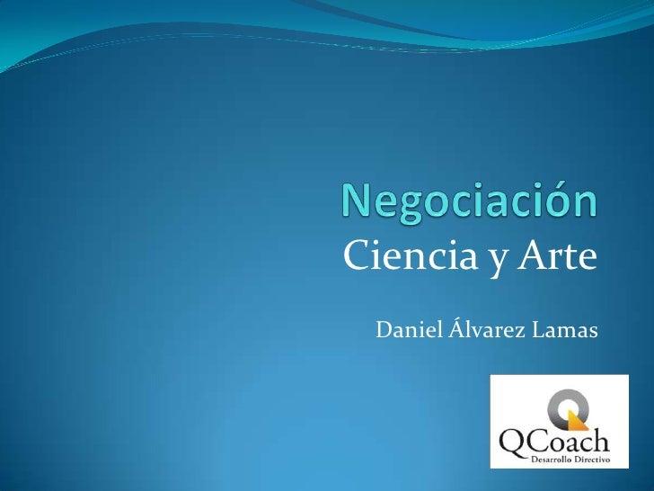 Ciencia y Arte  Daniel Álvarez Lamas