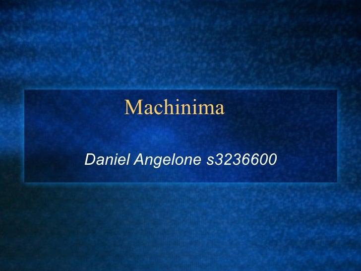 Machinima Daniel Angelone s3236600
