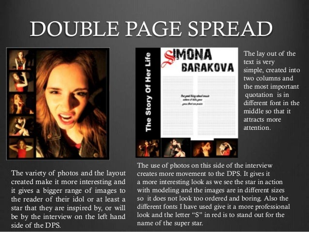 DOUBLE PAGE SPREAD The lay out of the text is very simple, created into two columns and the most important quotation is in...