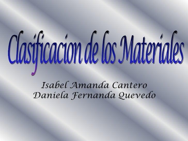 Isabel Amanda Cantero Daniela Fernanda Quevedo