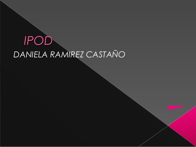 IPODIPODDANIELA RAMIREZ CASTAÑO