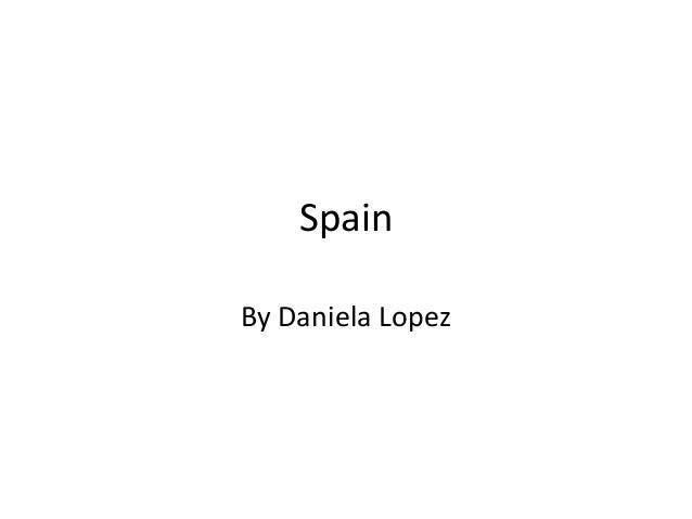 SpainBy Daniela Lopez