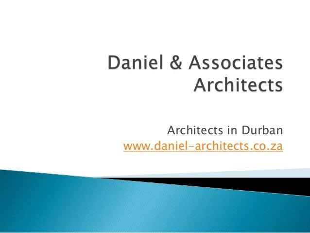 Architects in Durban www.daniel-architects.co.za