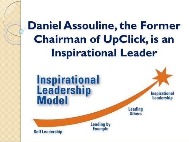Daniel Assouline, the Former Chairman of UpClick, is an Inspirational Leader