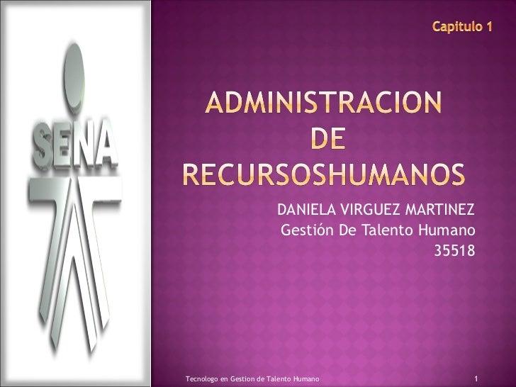 DANIELA VIRGUEZ MARTINEZ Gestión De Talento Humano 35518 Tecnologo en Gestion de Talento Humano