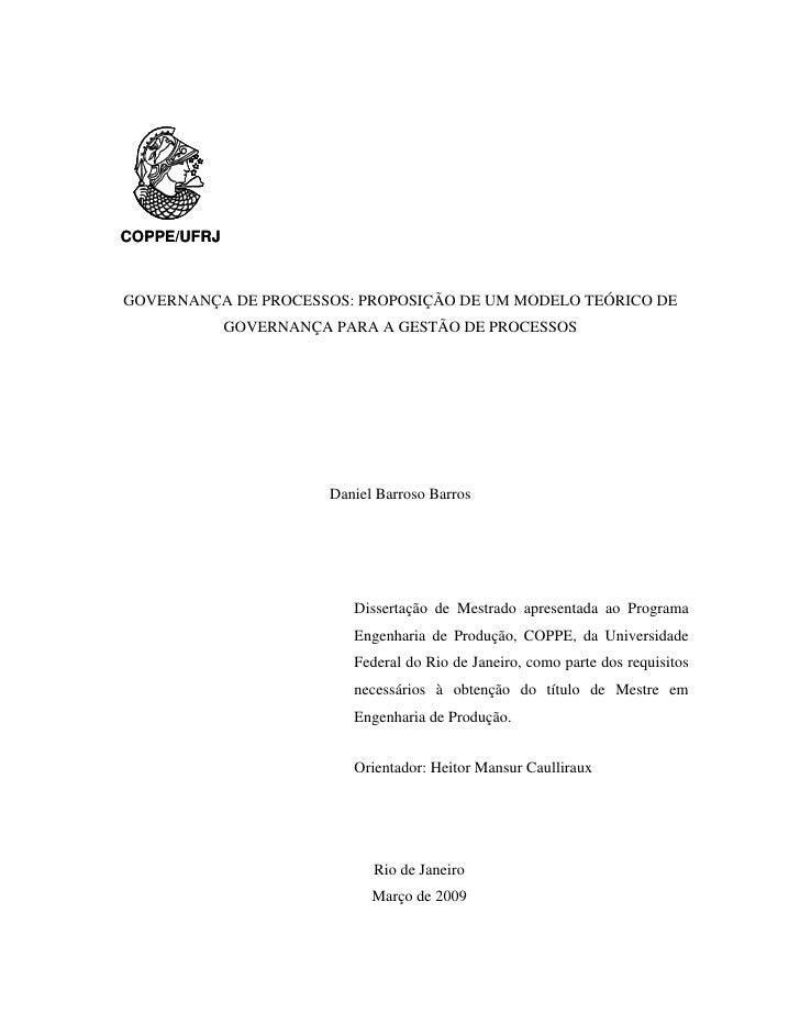 COPPE/UFRJ    GOVERNANÇA DE PROCESSOS: PROPOSIÇÃO DE UM MODELO TEÓRICO DE              GOVERNANÇA PARA A GESTÃO DE PROCESS...