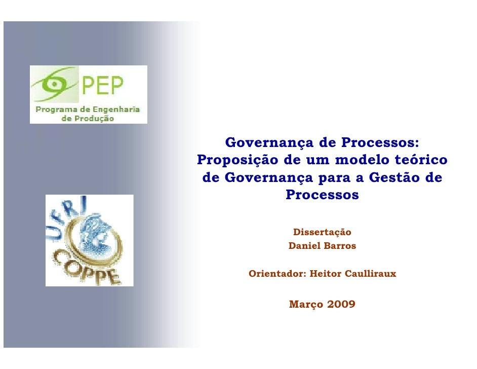 Governança de Processos: Proposição de um modelo teórico  de Governança para a Gestão de            Processos             ...