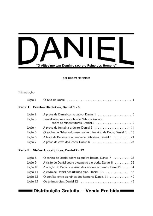 """""""O Altíssimo tem Domínio sobre o Reino dos Homens""""  por Robert Harkrider  Introdução Lição 1  O livro de Daniel . . . . . ..."""