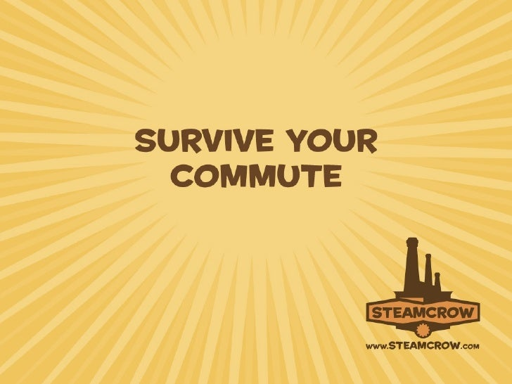 Survive Your Commute - Daniel Davis