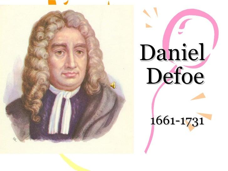 Daniel  Defoe 1661-1731