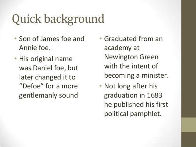 Daniel defoe eng102 6pm Slide 2