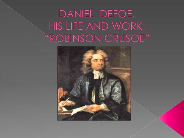 His father, a butcher, was wealthy enough to give his son a good education. Daniel was to become a priest in the Nonconfor...