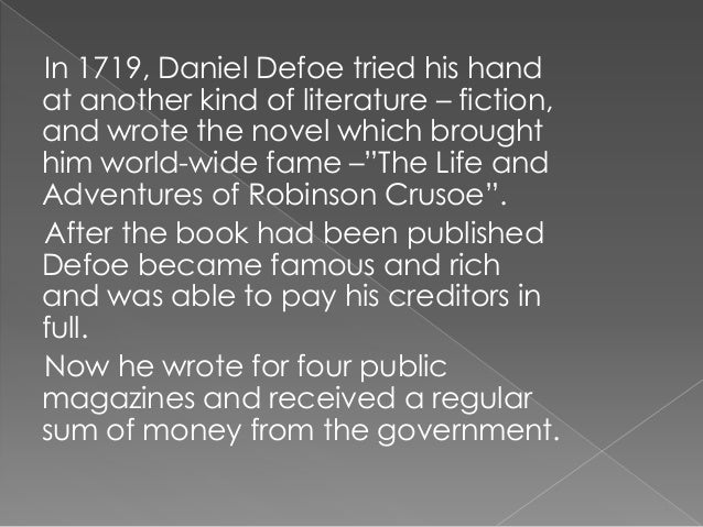 """Besides """"Robinson Crusoe"""", Daniel Defoe wrote some more novels which were popular during his lifetime, but we do not hear ..."""