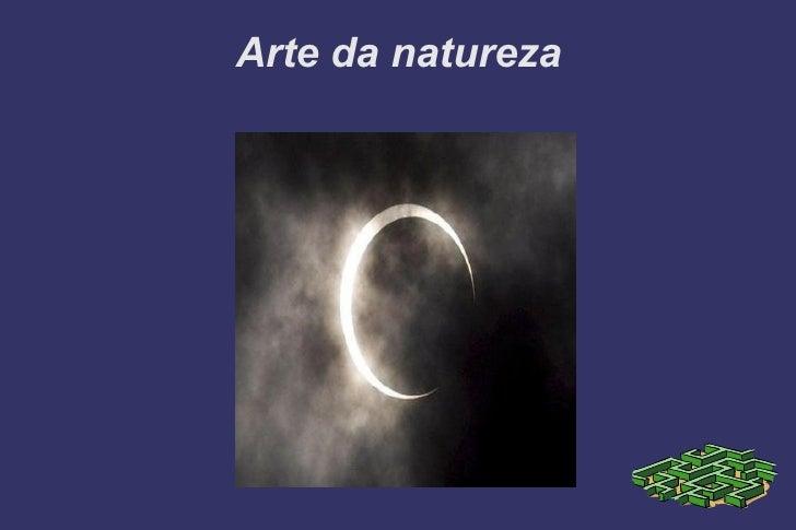 Arte da natureza