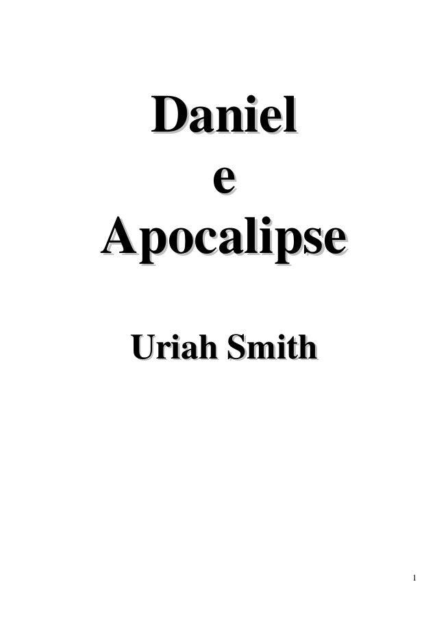 1  Daniiell  e  Apocalliipse  Uriiah Smiitth