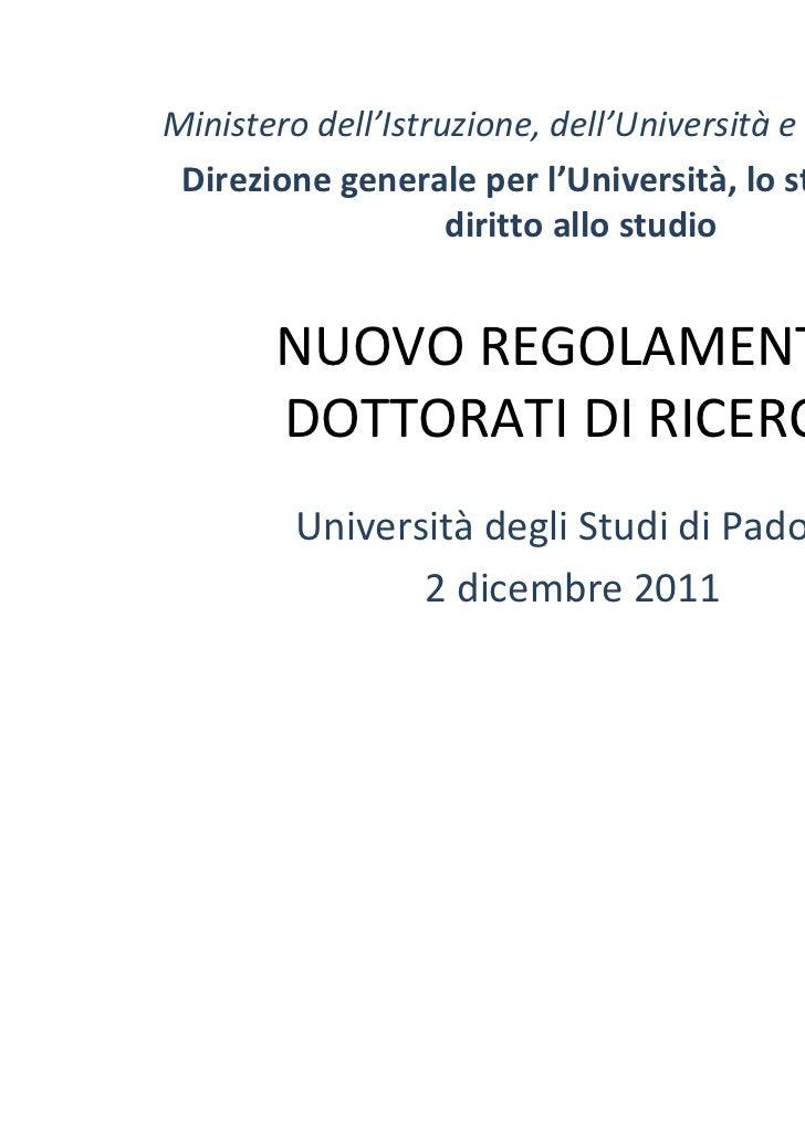 Ministero dell'Istruzione, dell'Università e della Ricerca Direzione generale per l'Università, lo studente e il          ...