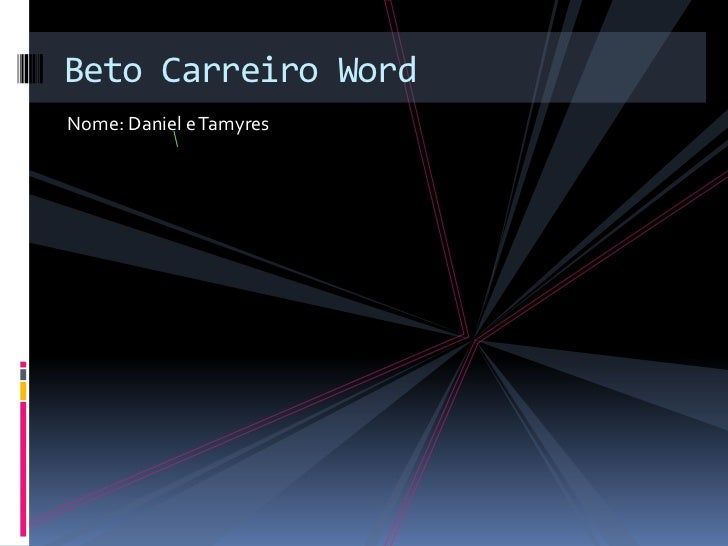 Beto Carreiro WordNome: Daniel e Tamyres