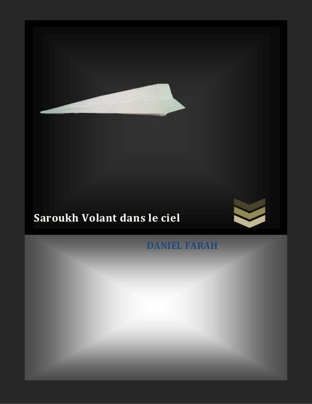 Saroukh Volant dans le ciel DANIEL FARAH