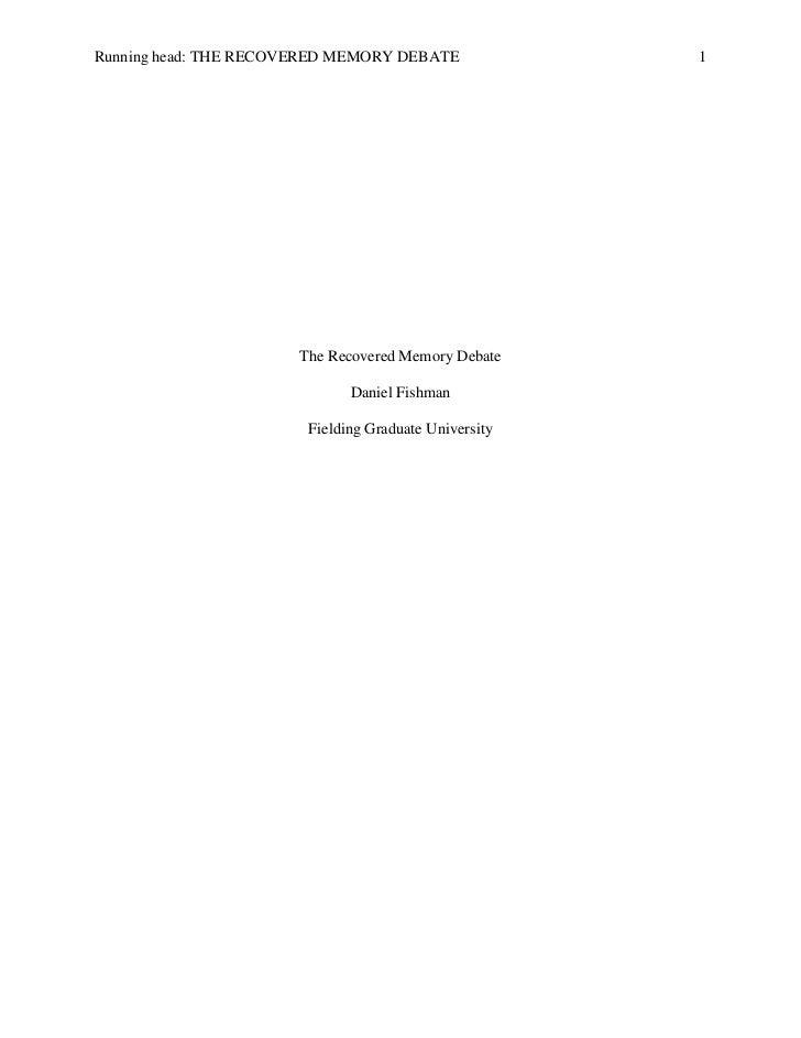 The Recovered Memory Debate<br />Daniel Fishman<br />Fielding Graduate University<br />The Recovered Memory Debate<br />Be...