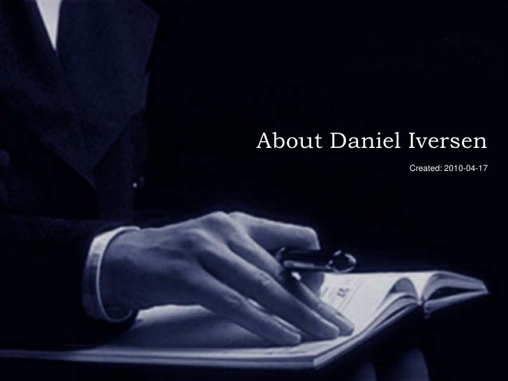 About Daniel Iversen<br />Created: 2010-04-17<br />