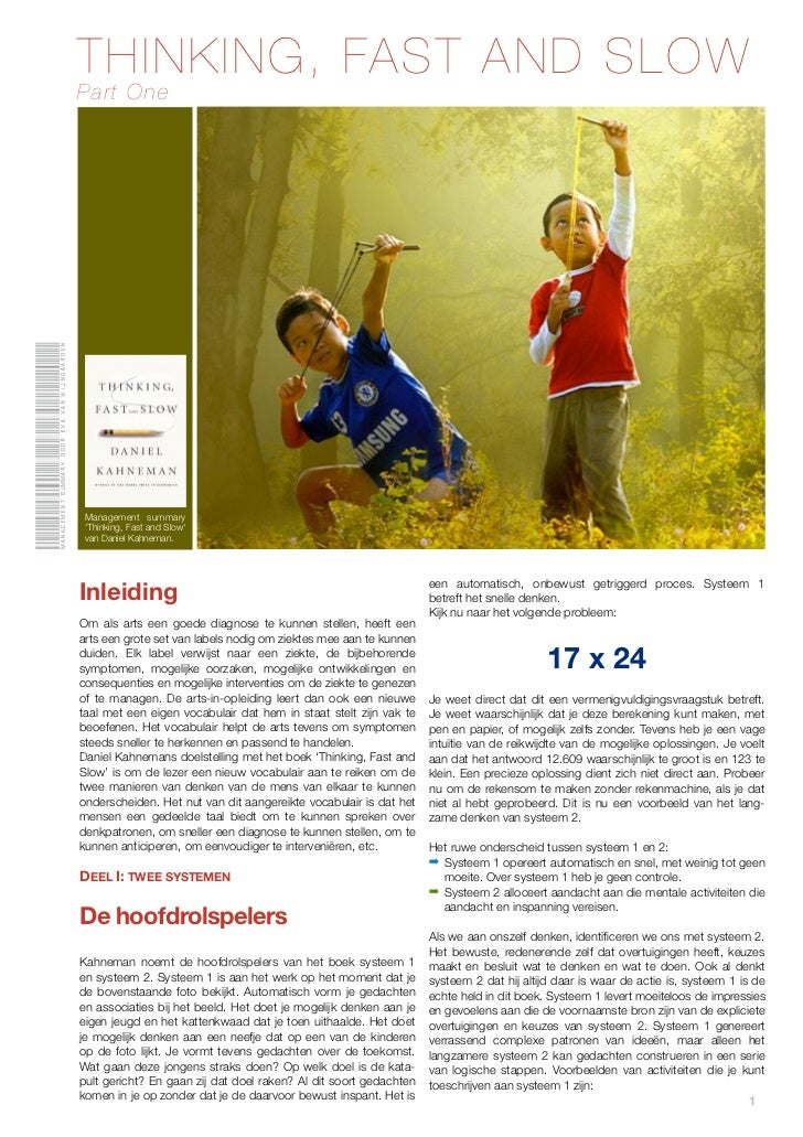 THINKING, FAST AND SLOW                                              Part OneManagement summary door eva van Wijngaarden  ...