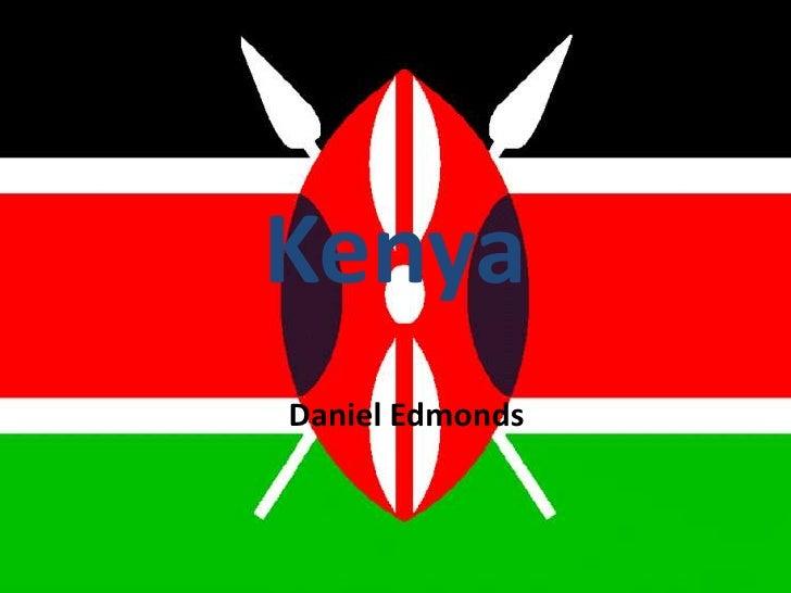 Kenya<br />Daniel Edmonds <br />