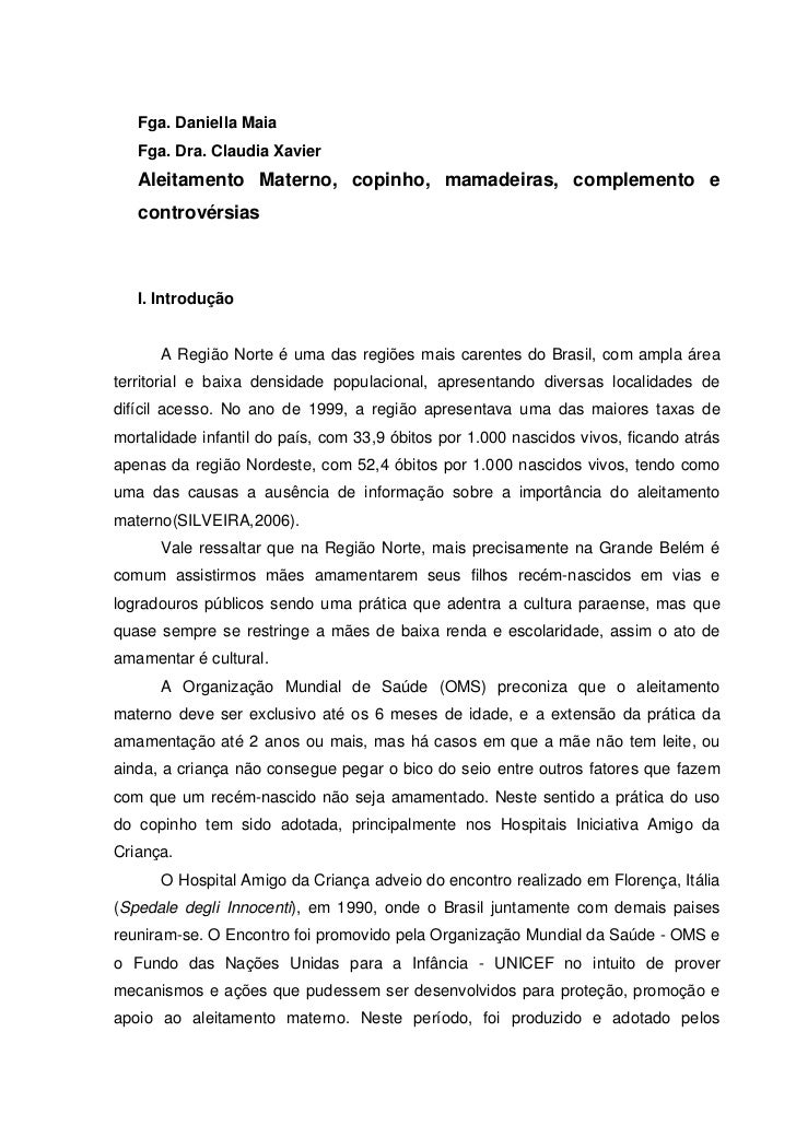 Fga. Daniella Maia   Fga. Dra. Claudia Xavier   Aleitamento Materno, copinho, mamadeiras, complemento e   controvérsias   ...