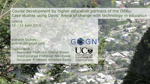 Course development by higher education partners of the OERu: Case studies using Davis' Arena of change with technology in ...