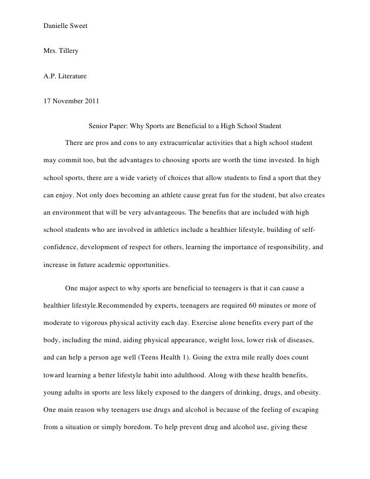 Danielle SweetMrs. TilleryA.P. Literature17 November 2011                  Senior Paper: Why Sports are Beneficial to a Hi...