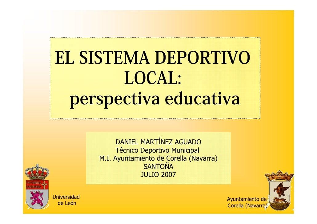 DANIEL MARTÍNEZ AGUADO                     Técnico Deportivo Municipal               M.I. Ayuntamiento de Corella (Navarra...