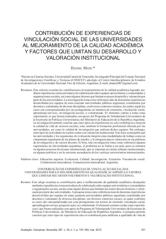 CONTRIBUCIÓN DE EXPERIENCIAS DE VINCULACIÓN SOCIAL DE LAS UNIVERSIDADESAL MEJORAMIENTO DE LA CALIDAD ACADÉMICA Y FACTORES ...