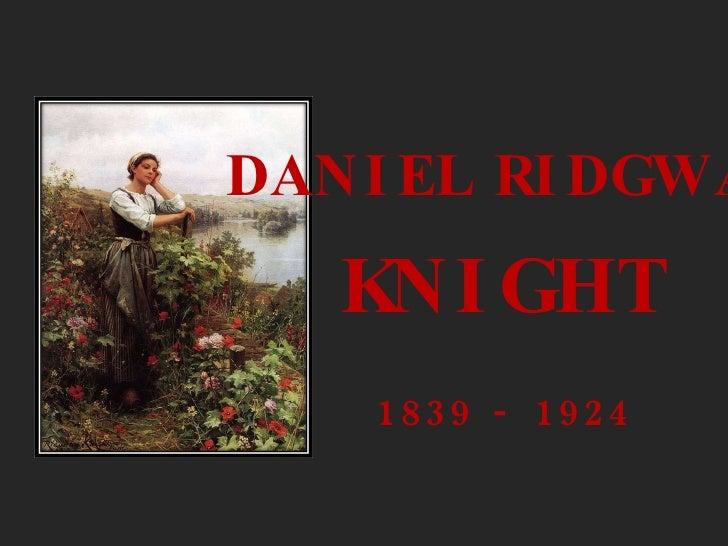 DANIEL RIDGWAY KNIGHT 1839 - 1924