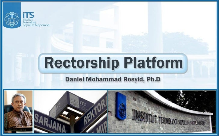 Daniel rosyid  on rectorship platform
