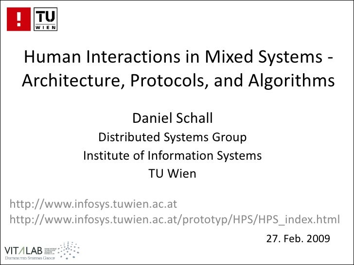 Human Interactions in Mixed Systems -  Architecture, Protocols, and Algorithms                     Daniel Schall          ...