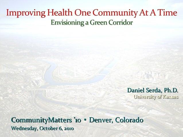 CommunityMatters '10 Denver, Colorado▪CommunityMatters '10 Denver, Colorado▪ Wednesday, October 6, 2010Wednesday, October ...