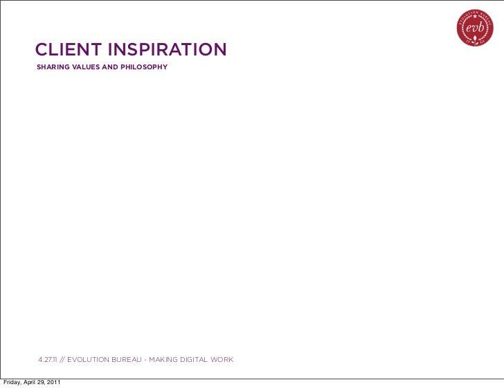 CLIENT INSPIRATION            SHARING VALUES AND PHILOSOPHY               03.04.10 // ORBIT // ORBIT BOULDER DIGITAL CAMPA...