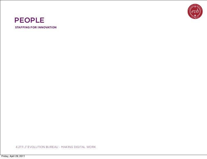 PEOPLE            STAFFING FOR INNOVATION               03.04.10 // ORBIT // ORBIT BOULDER DIGITAL CAMPAIGN             4....