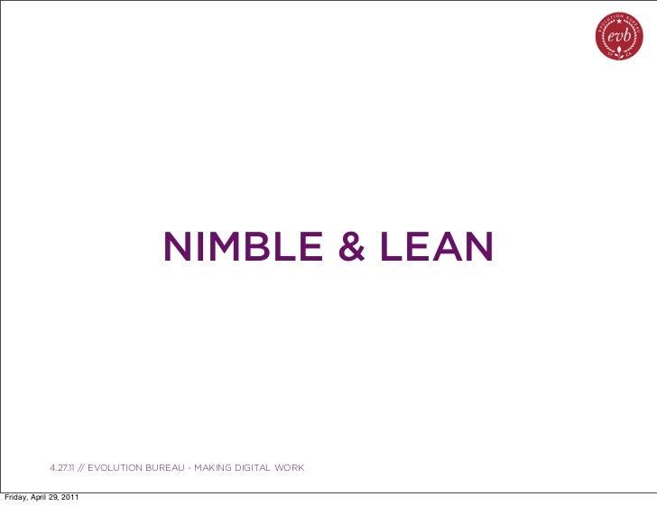 NIMBLE & LEAN               03.04.10 // ORBIT // ORBIT BOULDER DIGITAL CAMPAIGN             4.27.11 // EVOLUTION BUREAU - ...