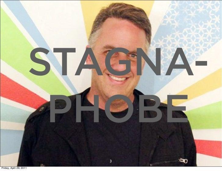 STAGNA-                          PHOBE               03.04.10 // ORBIT // ORBIT BOULDER DIGITAL CAMPAIGN             4.27....