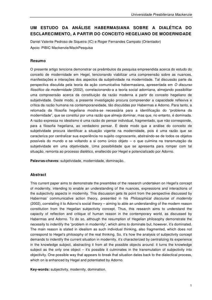 Universidade Presbiteriana MackenzieUM ESTUDO DA ANÁLISE HABERMASIANA SOBRE A DIALÉTICA DOESCLARECIMENTO, A PARTIR DO CONC...