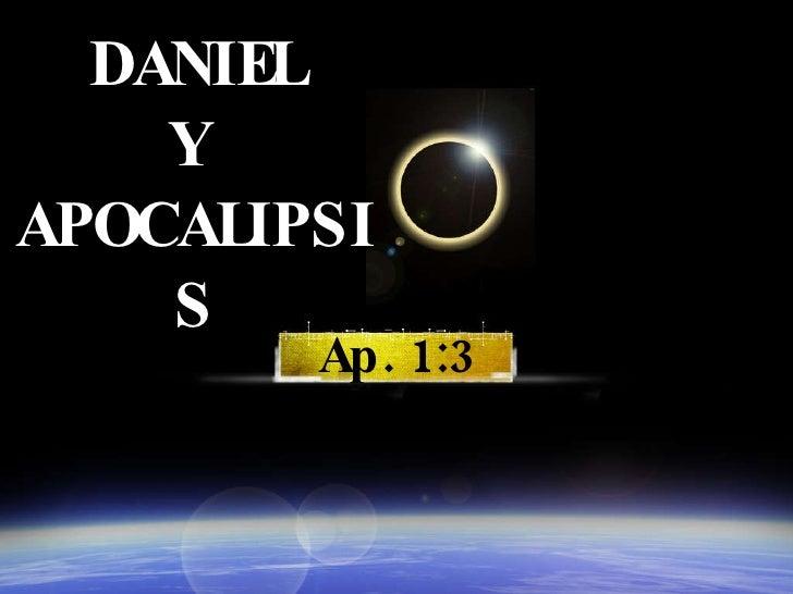DANIEL Y  APOCALIPSIS Ap. 1:3