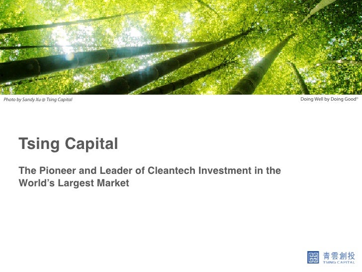 Photo by Sandy Xu @ Tsing Capital                                Doing Well by Doing Good©       Tsing Capital!           ...