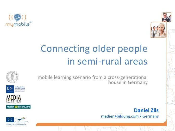 Connecting older people      in semi-rural areasmobile learning scenario from a cross-generational                        ...
