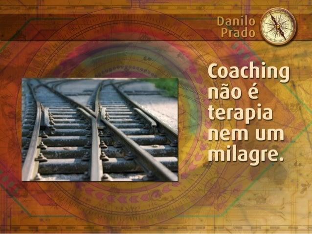 Coaching não é terapia nem um milagre.