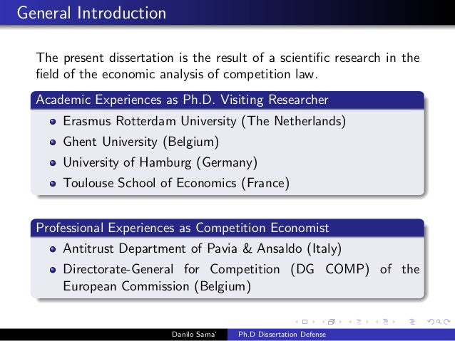 Essays on economic analysis of competition law: theory and practice (Ph.D. dissertation defence) Slide 2