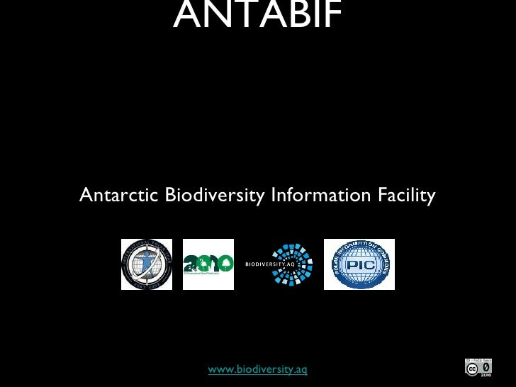 ANTABIF www.biodiversity.aq Antarctic Biodiversity Information Facility