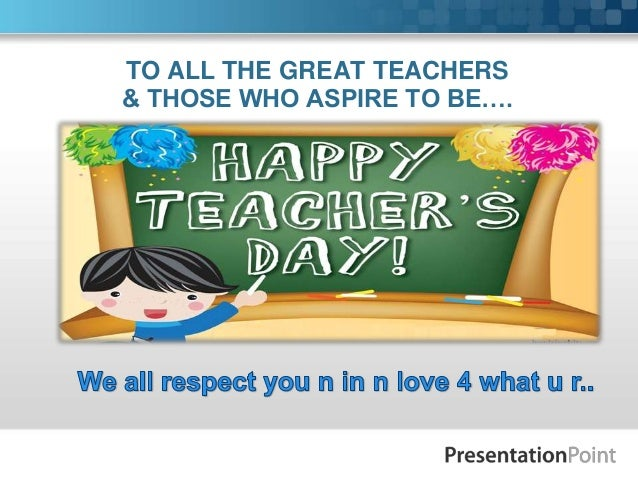 best ppt on teachers day