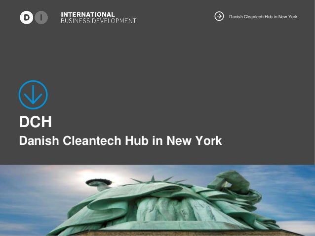 Danish Cleantech Hub in New York DCH Danish Cleantech Hub in New York